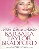 Barbara Taylor Bradford Her Own Rules