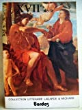 echange, troc André Lagarde, Laurent Michard - XVIIe siècle