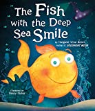 The Fish With the Deep Sea Smile (Mwb Picturebooks)