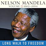 Long Walk to Freedom, Vol. 2: 1962-1994 | Nelson Mandela