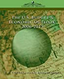 The U.S. Budget & Economic Outlook 2006-2015 by  U.S. Congressional Budget Office