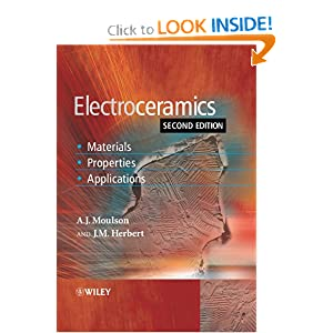 Electroceramics: Materials, Properties, Applications A. J. Moulson, J. M. Herbert