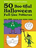 50 Boo-tiful Halloween Full-Size Patterns (Better Homes and Gardens(r))