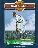 Bob Feller (Baseball Legends)