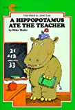 A Hippopotamus Ate the Teacher (Avon Camelot Books) (0380780488) by Thaler, Mike