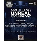 Mastering Unreal Technology, Volume II: Advanced Level Design Concepts with Unreal Engine 3 ~ Jason Busby
