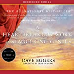 A Heartbreaking Work of Staggering Genius | Dave Eggers