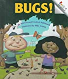 Bugs! (Rookie Readers: Level B) (0516216589) by McKissack, Patricia C.