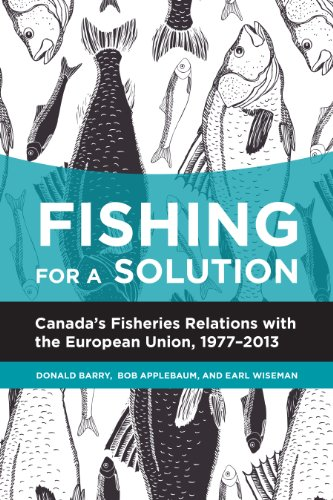 fishing-for-a-solution-canadas-fisheries-relations-with-the-european-union-1977-2013