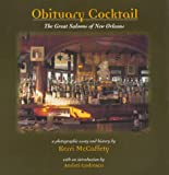 Obituary Cocktail: The Great Saloons of New Orleans (0965314596) by Codrescu, Andrei