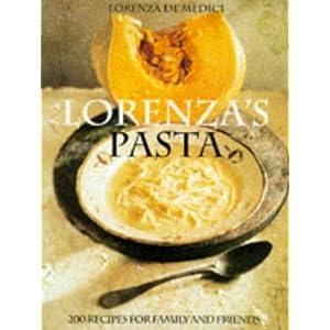 Lorenza's Pasta: 200 Reci Livre en Ligne - Telecharger Ebook