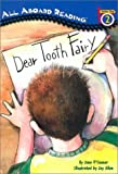 Dear Tooth Fairy (All Aboard Reading)
