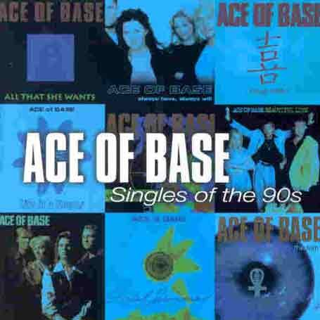Ace of Base - The Singles Of The 90s - Zortam Music