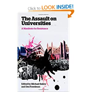The Assault on Universities: A Manifesto for Resistance Bailey Michael and Des Freedman