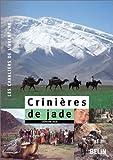 echange, troc Stéphane Bigo - Crinières de jade