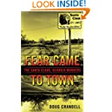 Fear Came to Town: The Santa Claus, Georgia, Murders (Berkley True Crime) by Doug Crandell