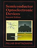 Semiconductor Optoelectronic Devices (2nd Edition)