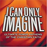 echange, troc Various Artists - I Can Only Imagine
