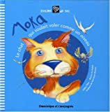 Moka : Le chat qui voulait voler comme un oiseau