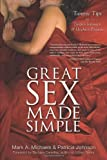 img - for Great Sex Made Simple: Tantric Tips to Deepen Intimacy & Heighten Pleasure book / textbook / text book
