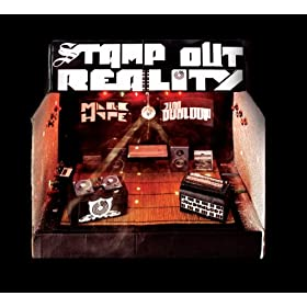 Stamp Out Reality [Explicit]