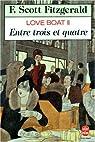 Love boat, tome 2 : Entre trois et quatre par F. Scott (Francis Scott) Fitzgerald