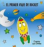 El Primer Viaje de Rocket (Spanish Edition)