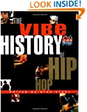 The Vibe History of Hip Hop