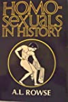 Homosexuals in history : a study of a...