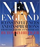 New England: Icons, Influences, and Inspirations from the American Northeast (0847826619) by Tommy Hilfiger
