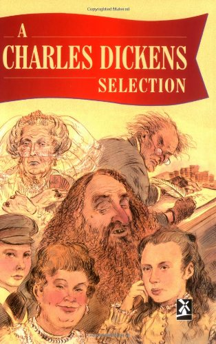 A Charles Dickens Selection (New Windmills Collections)
