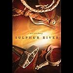 Sulphur River   Art Anthony