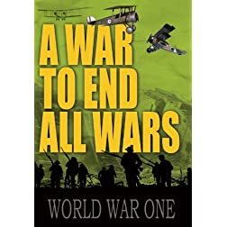 A War to End All Wars