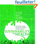 Sustainability and Health: Supporting...