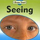 Seeing (I Know That!)