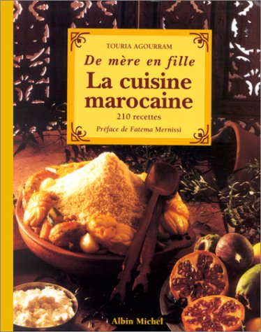 livre de m re en fille la cuisine marocaine 210 recettes. Black Bedroom Furniture Sets. Home Design Ideas