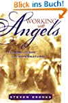 Working with Angels: Flowing With God...