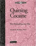 Arnold Washton Quitting Cocaine: Your Personal Recovery Plan