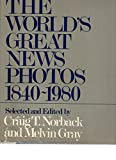 img - for The World's Great News Photos 1840-1980 book / textbook / text book