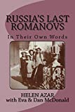 Russia's Last Romanovs: In Their Own Words