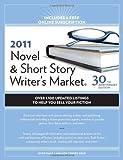 2011 Novel And Short Story Writer's Market (Novel & Short Story Writer's Market)