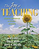 The Joy of Teaching: Making a Difference in Student Learning