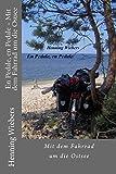 En Pedale, en Pedale - Mit dem Fahrrad um die Ostsee