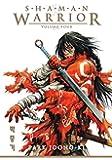 Shaman Warrior Volume 4