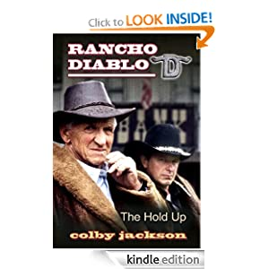 The Hold Up (Rancho Diablo)