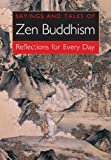 img - for Sayings and Tales of Zen Buddhism: Reflection for Every Day book / textbook / text book