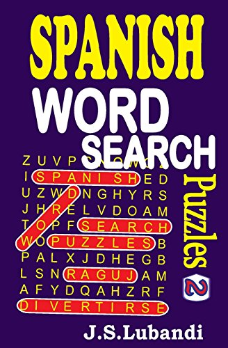 Spanish Word Search Puzzles (Volume 2) (Spanish Edition)