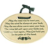 May the road rise to meet you, May the wind be always at your back, May God hold you in the palm of His hand. Ceramic wall plaques and art signs handmade by Mountain Meadows Pottery in the USA.