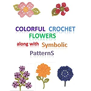 Colorful Crochet Flowers along with Symbolic patterns