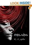 Madlands (K. W. Jeter Suspense & Thriller Books)